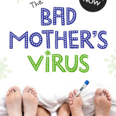 bad mother's virus - coronavirus book